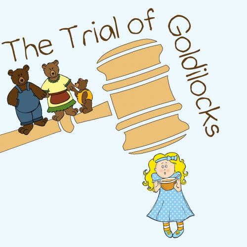 The Trial of Goldilocks