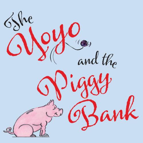 Yoyo and the Piggy Bank